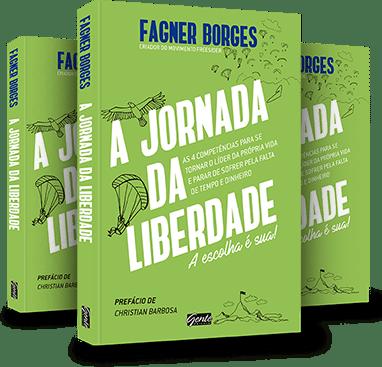Livro - A Jornada da Liberdade - Fagner Borges - Events Promoter
