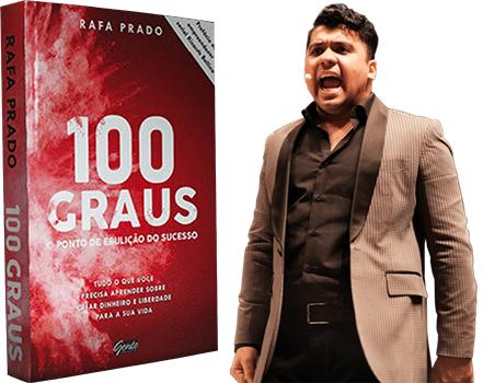 Livro 100 Graus - Rafa Prado - Events Promoter - 01